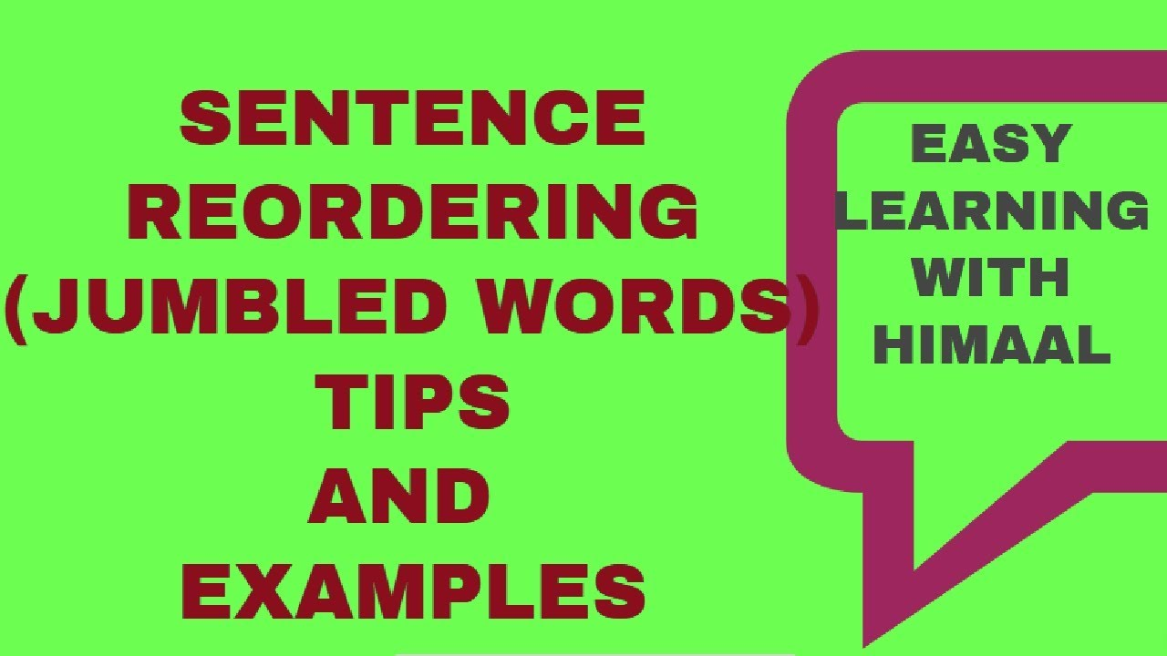 SENTENCE REORDERING // JUMBLED WORDS // TIPS WITH EXAMPLES // EASY LEARNING  WITH HIMAAL