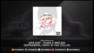Dave East - Young & Restless [Instrumental] (Prod. By Max Dollas) + DL via @Hipstrumentals