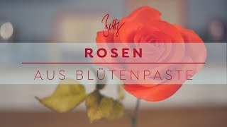 Rosen aus Blütenpaste | Betty´s Sugar Dreams