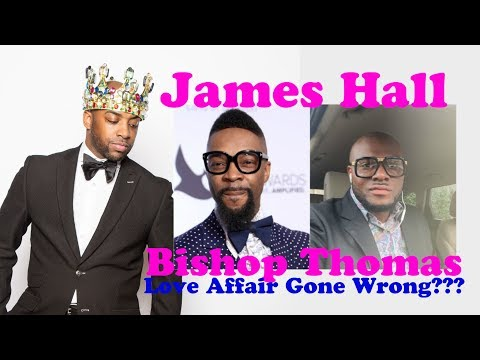 James Hall & Bishop Thomas   Sex Tapes Private Relationships all Gone Wrong!