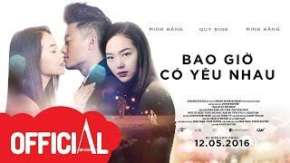Anh Từ Đâu (Bao Giờ Có Yêu Nhau OST) | Minh Hằng |  Lyrics Video