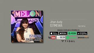 Jihan Audy - Istimewa (Official Audio)