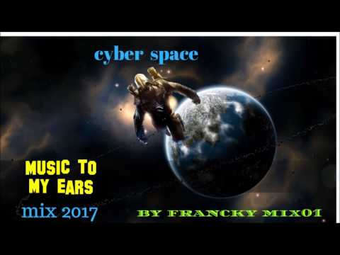 cyber space mix 2017 by francky mix01 (Spacesynth)