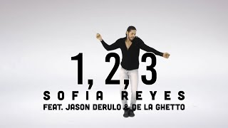 1, 2, 3 SOFIA REYES ft. Jason Derulo & De La Ghetto | Mr. Dance