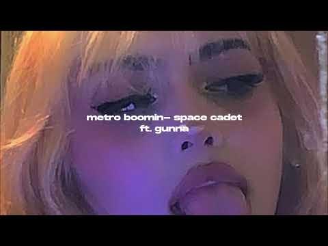 metro boomin - space cadet ft. gunna (s l o w e d + r e v e r b)