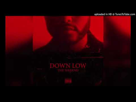 The Weeknd - Down Low (Freestyle)