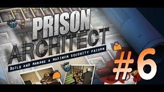 Prison Architect - прохождение на русском # 6 (опять в минуса)