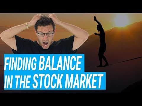 Finding Balance In The Stock Market