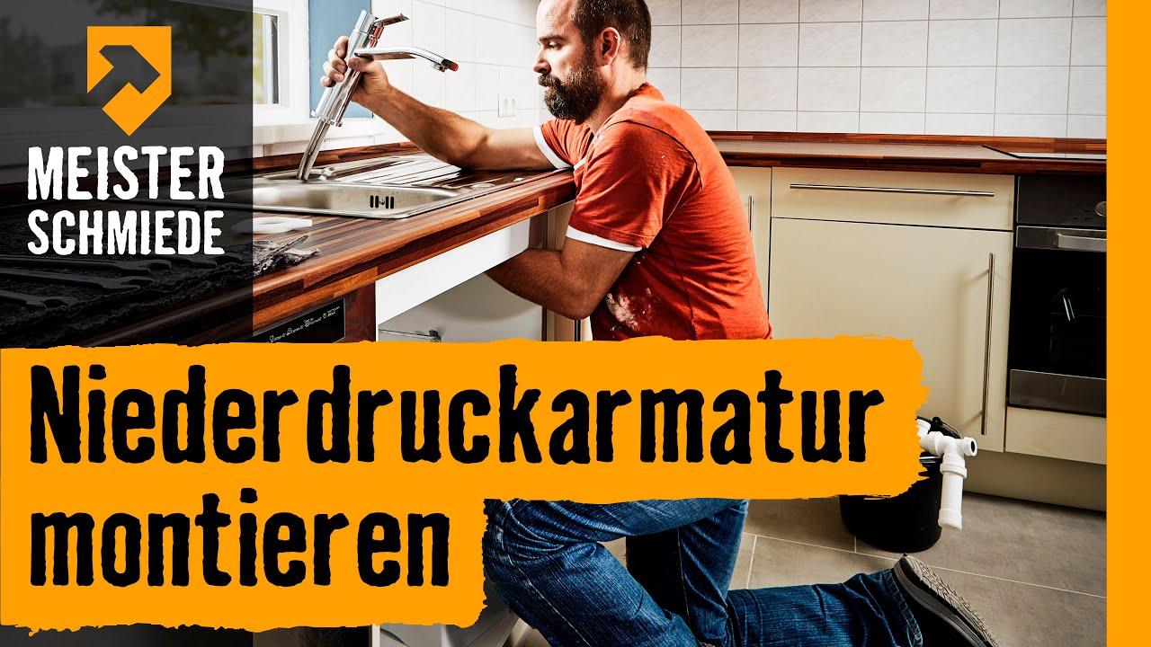 Niederdruckarmatur montieren | HORNBACH Meisterschmiede - YouTube