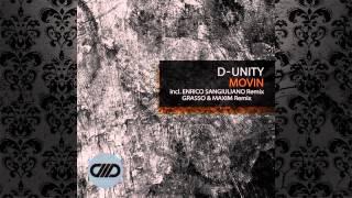 D-Unity - Movin (Enrico Sangiuliano Remix) [COMADE MUSIC]