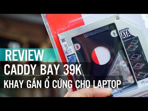 Lắp thử Caddy Bay giá rẻ 39k vào khay ổ DVD trên laptop