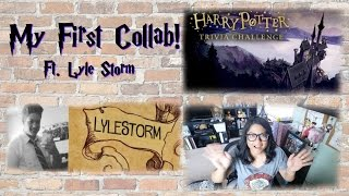 My First Collab! ft. Lyle Storm - Taking the Harry Potter Trivia Challenge