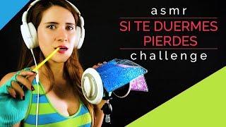 RETO! SI TE DUERMES PIERDES | Asmr challenge en español | Asmr with Sasha