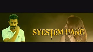 SYSTEM HANG - ( Full Video Song ) | Shubh Panchal | Navin Verma | Latest Haryanvi Songs 2018
