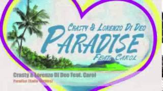 Crasty & Lorenzo Di Deo Feat. Carol - Paradise (Radio Edit)