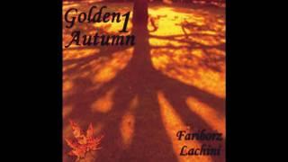 Fariborz Lachini - Faces Lost In The Autumn Leaves - HQ!