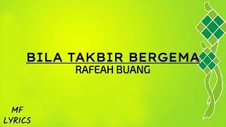 Rafeah Buang - Bila Takbir Bergema (Lirik)