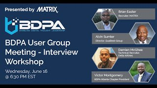BDPA ATLANTA - Interviewing Workshop