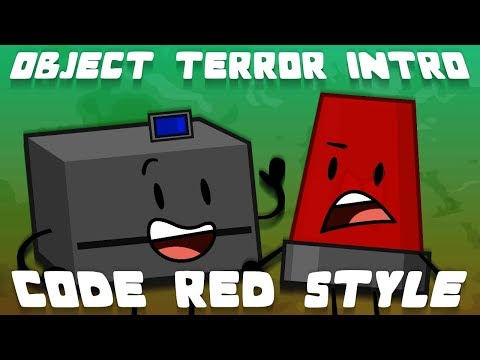 Object Terror Intro  Code Red Style