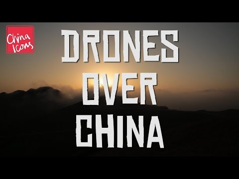 Drones over China | A China Icons Video