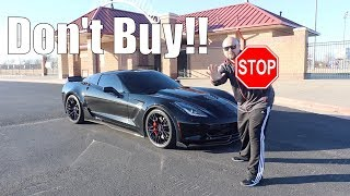 STOP Don't Buy that Corvette (Just Yet!!)