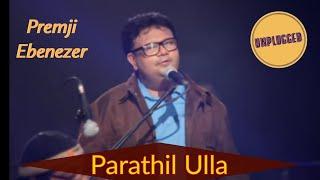 PARATHIL ULLA | The 3rd Project | Evg. Premji Ebenezer | Tamil Christian Song