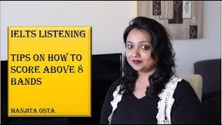 IELTS LISTENING TIPS ON HOW TO SCORE ABOVE 8 BANDS