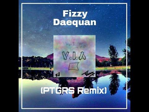 Fizzy Daequan - V.I.A (PTGRS Remix)