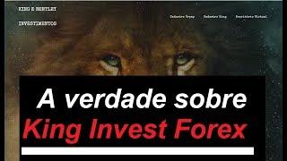 A verdade sobre King Invest Forex
