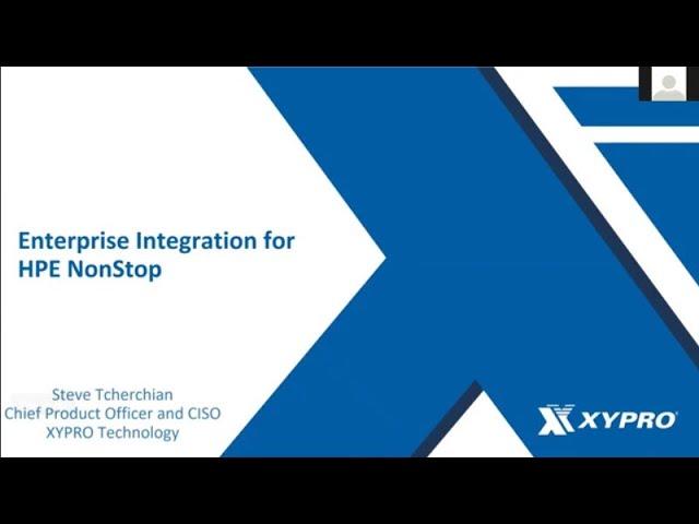 CTUG June 23, 2021 -  Enterprise Integration of Your HPE NonStop Ecosystem - Steve Tcherchian