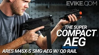The Super Compact AEG - ARES M45X-S SMG AEG