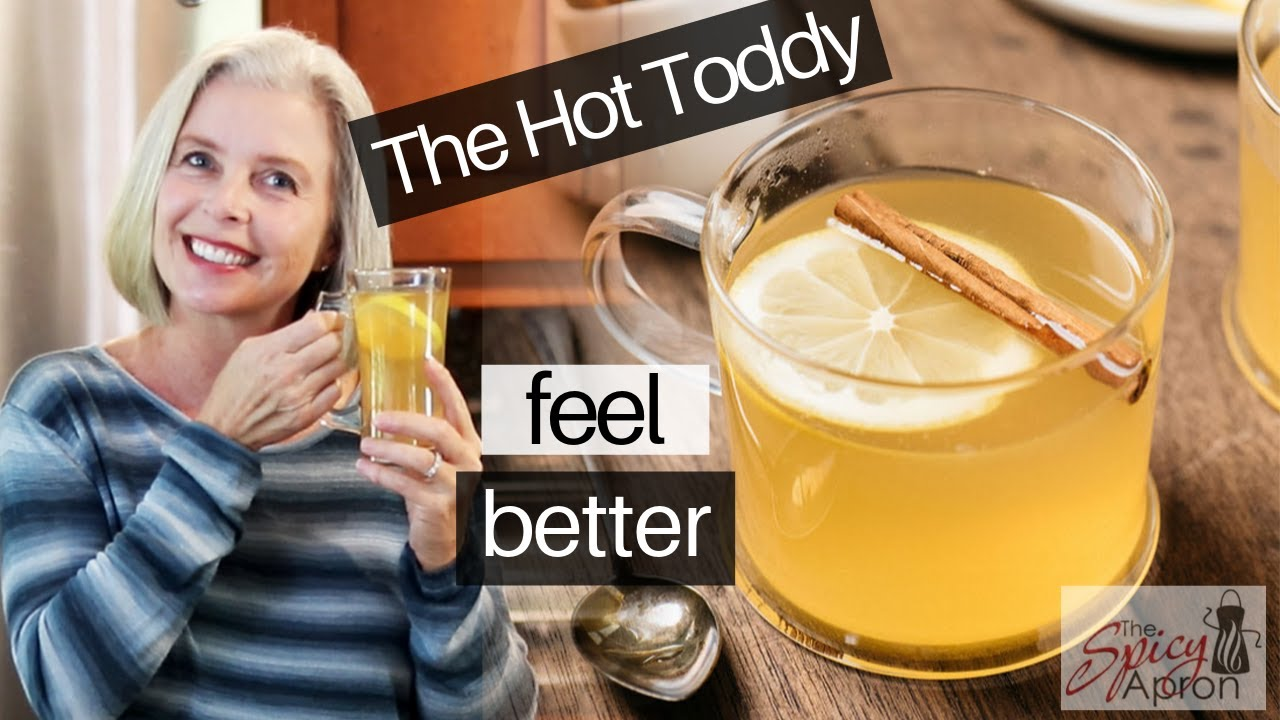 Download Hot Toddy Recipe - Feel Better NOW!
