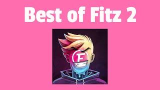 best of fitz 2 - fortnite wiggle rap fitz