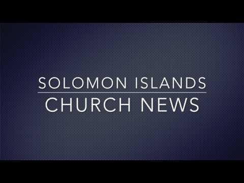 06/AUG/2017 Solomon Islands Church News