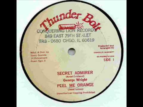 George Wright (The Ovations)- Secrect Admirer / Jessi James - Peel Me Orange - DJ APR