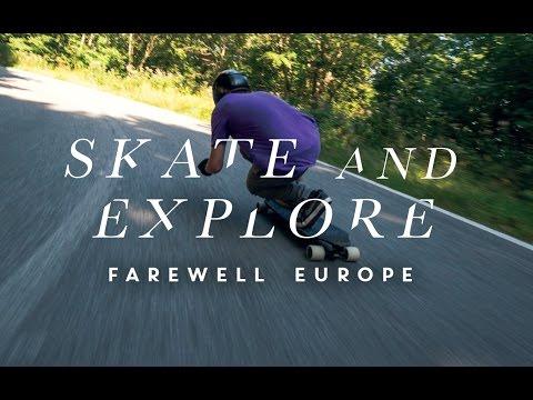 Skate & Explore - Farewell Europe