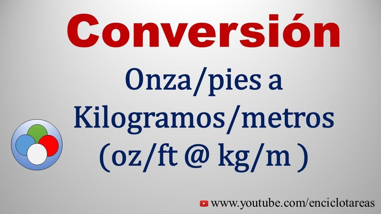 conversion de onzas a kgs