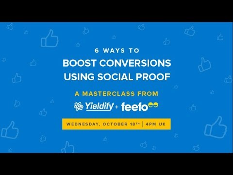 [masterclass] 6 ways to boost conversions using social proof