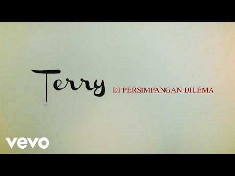Terry - Di Persimpangan Dilema (Official Lyric Video)