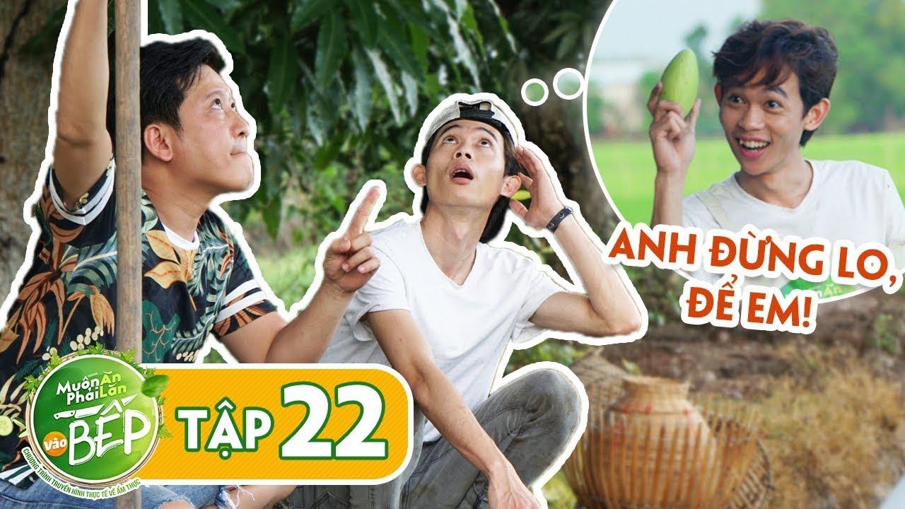 """Full #22   Hồng Thanh khiến Giang Ca """"sáng mắt ra"""" khi liên tục thể hiện là dân Đồng Tháp thứ thiệt"""