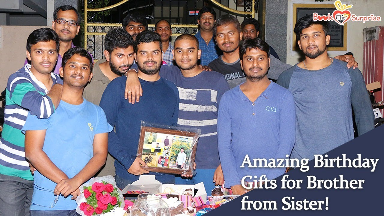 Give The Best Birthday Gifts For Brother From Sister Separated By Distance Joined Love