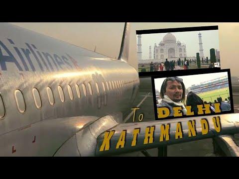 kathmandu to delhi Vlog (FULL VIDEO 2018)