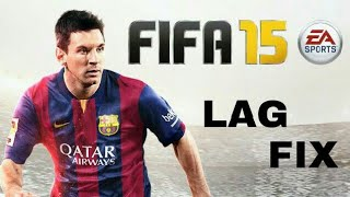 Lag fixed fifa 15 100% working