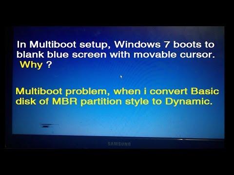 multiboot problem windows 7 boots to blank blue screen