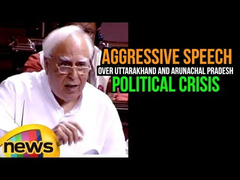 Kapil Sibal Aggressive Speech Over Uttarakhand and Arunachal Pradesh Political Crisis | Rajya Sabha
