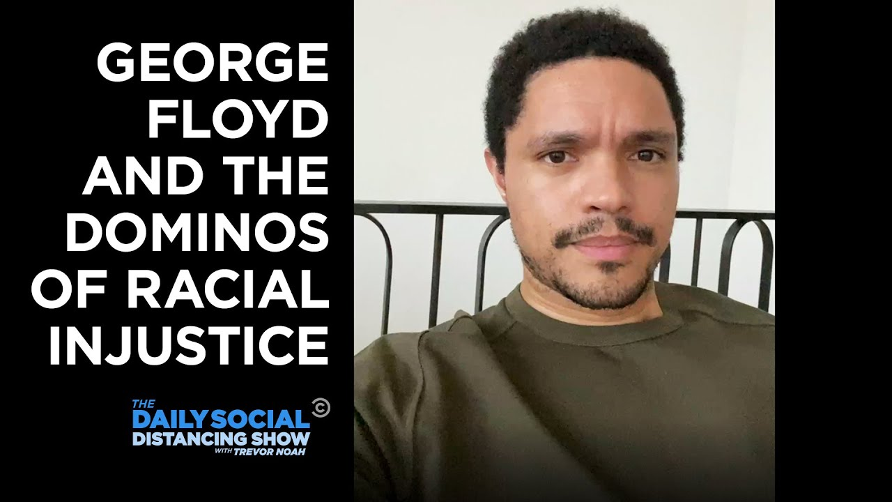 George Floyd, Minneapolis Protests, Ahmaud Arbery & Amy Cooper | The Daily Social Distancing Sho