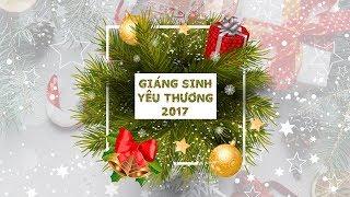 Giáng Sinh Yêu Thương 2017