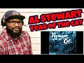 Al Stewart - Year Of The Cat | REACTION