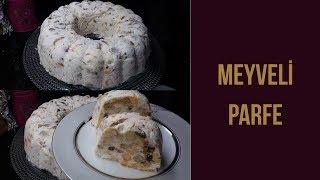 Meyveli Parfe Tarifi (Şeftalili ve Muzlu) - Naciye Kesici - Yemek Tarifleri