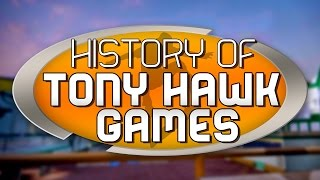 The History of Tony Hawk Games Documentary (1999-2015)